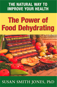 The Power of Food Dehydrating