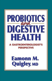 Probiotics and Digestive Health: A Gastroenterologist's Perspective